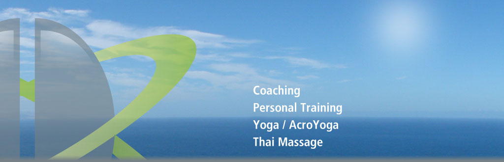 Coaching, Personal Training, Yoga, AcroYoga, Thai Massage